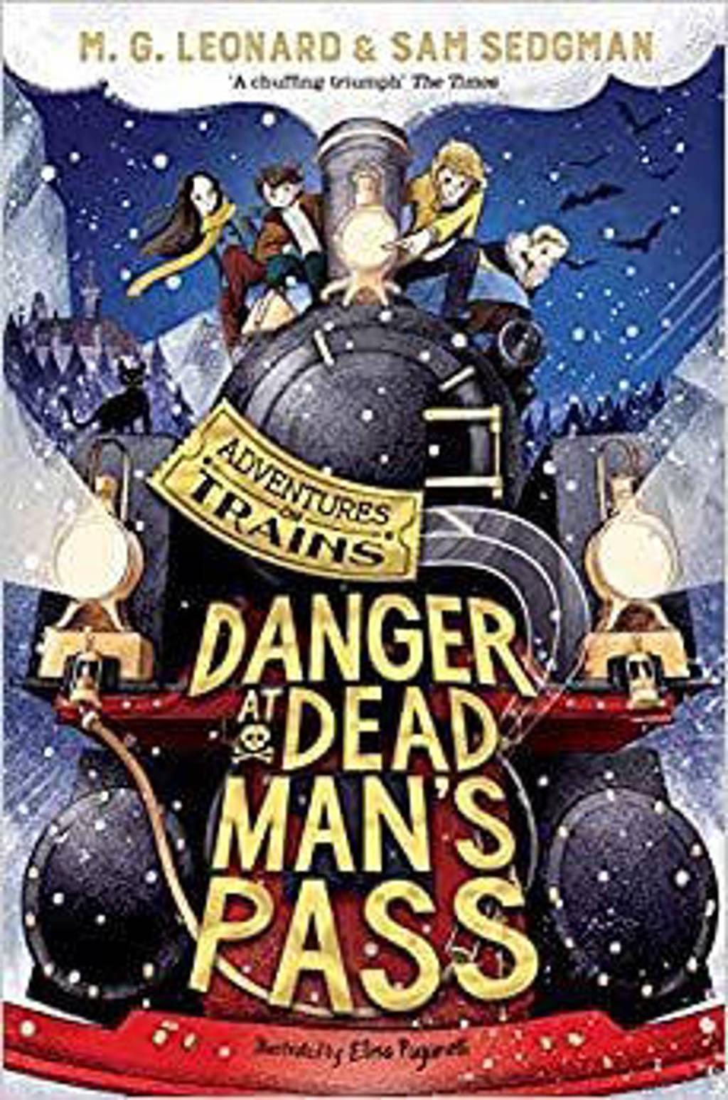 Danger at Dead Man's Pass - Leonard, M. G. en Sedgman, Sam