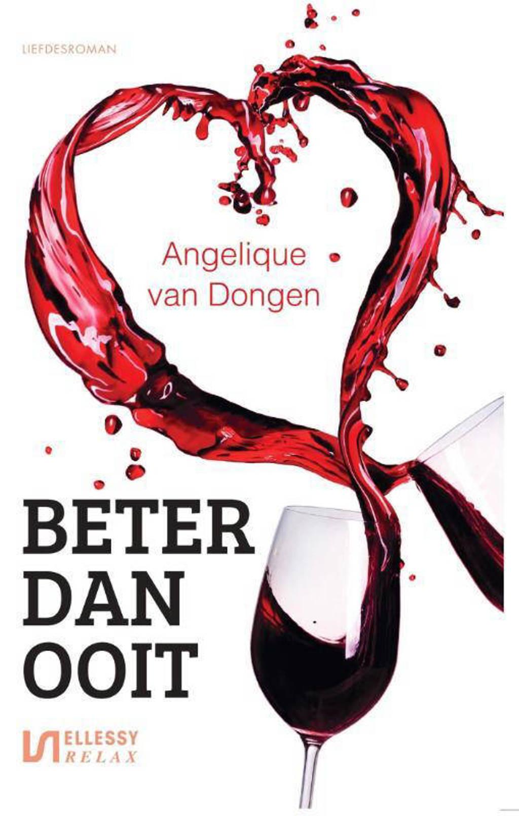 Beter dan ooit - Angelique van Dongen