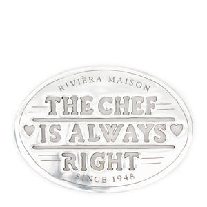 onderzetters The Chef Is Always Right