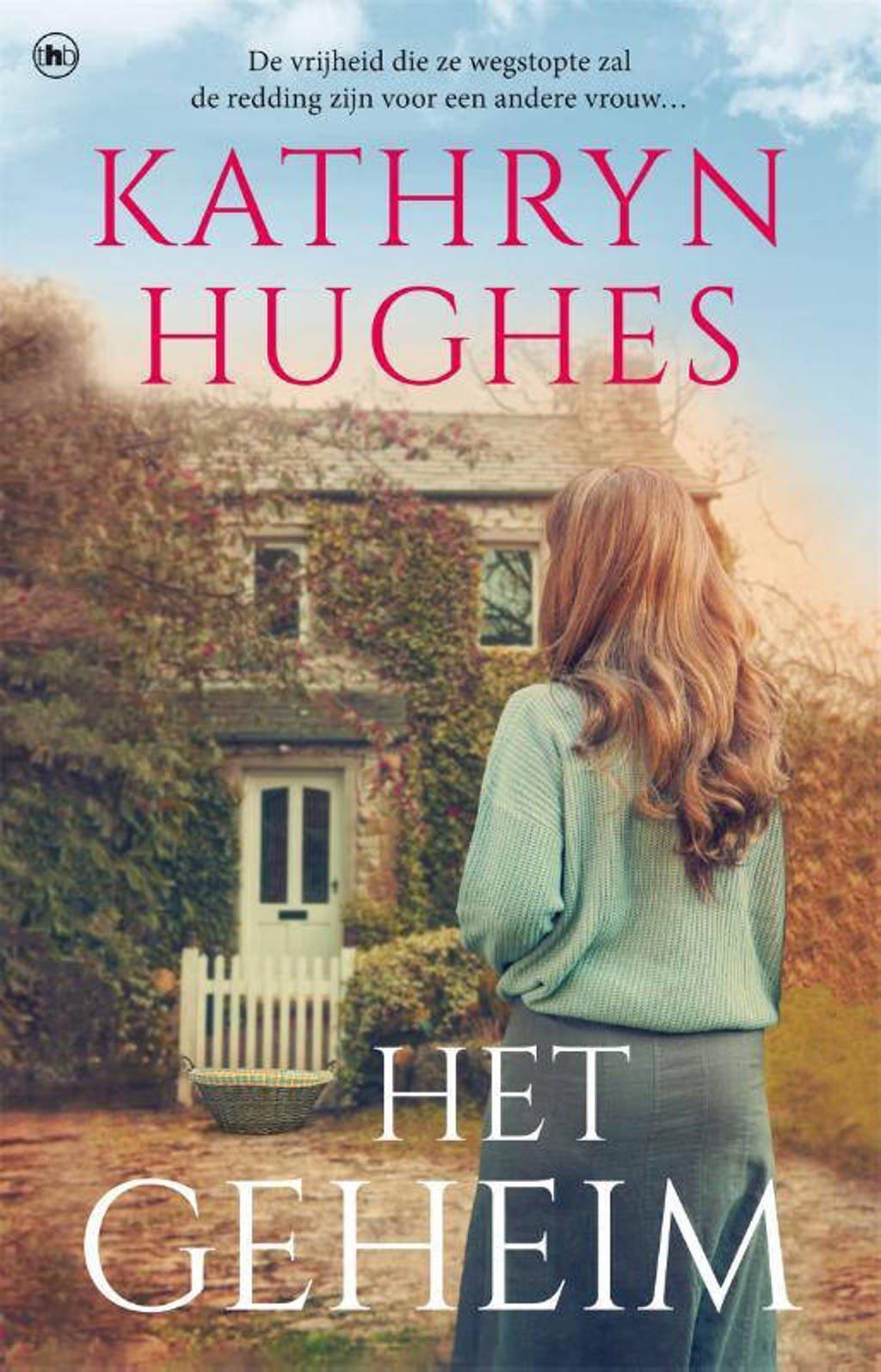Het geheim - Kathryn Hughes