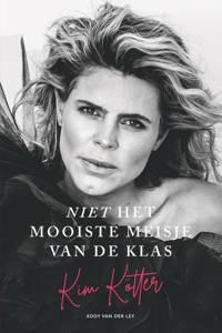 Niet het mooiste meisje van de klas - Kim Kötter en Eddy van der Ley