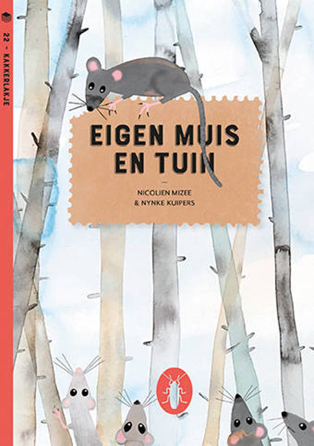 Kakkerlakjes literatuur: Eigen muis en tuin (set van 6) - Nicolien Mizee