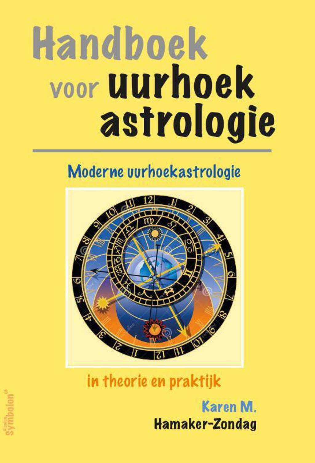 Handboek voor uurhoekastrologie - Karen Hamaker-Zondag