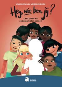 Hey, wie ben jij? - Waarde(n)vol vriendenboek - Inse Vanrossom en Siham El Hajjioui