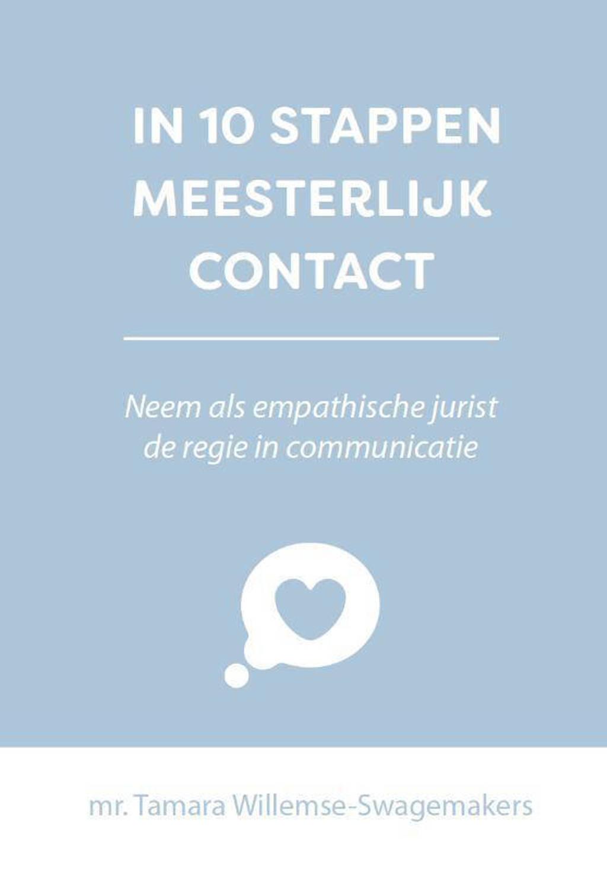 10 stappen: In 10 stappen meesterlijk contact - Tamara Willemse-Swagemakers