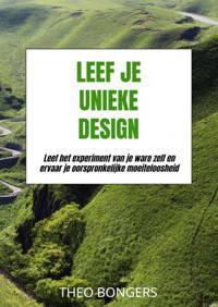 Leef Je Unieke Design - Theo Bongers