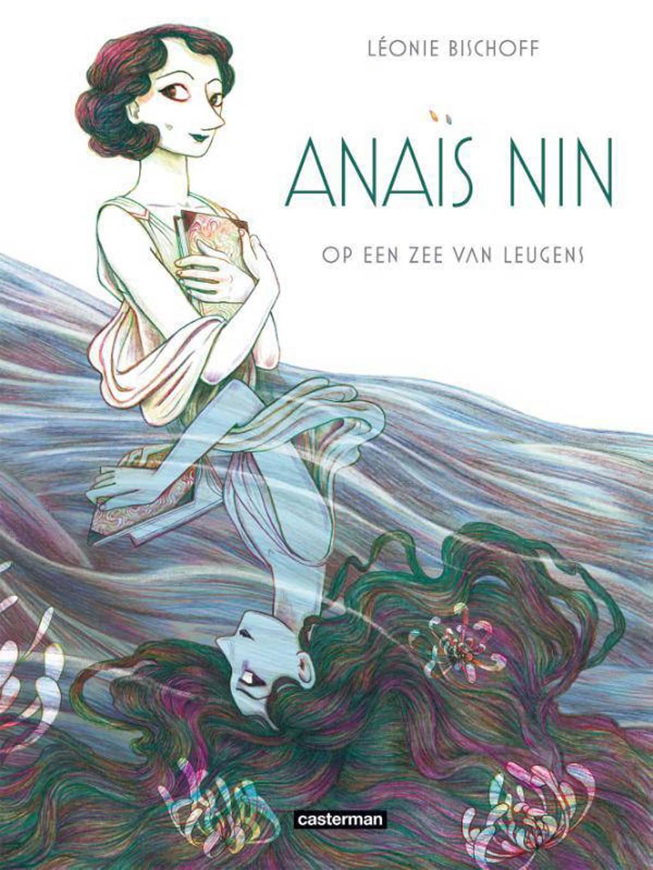 Anaïs Nin: Op een zee van leugens - Léonie Bischoff