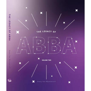 The Legacy of ABBA: The Legacy of ABBA Volume two - Stany Van Wymeersch