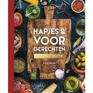 150 recepten: Hapjes & Voorgerechten - 150 recepten - Carla Bardi
