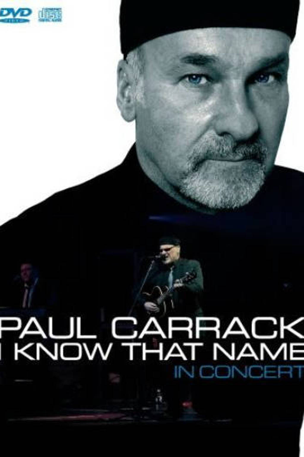 Paul Carrack - I Know That Name - In Concert (DVD)