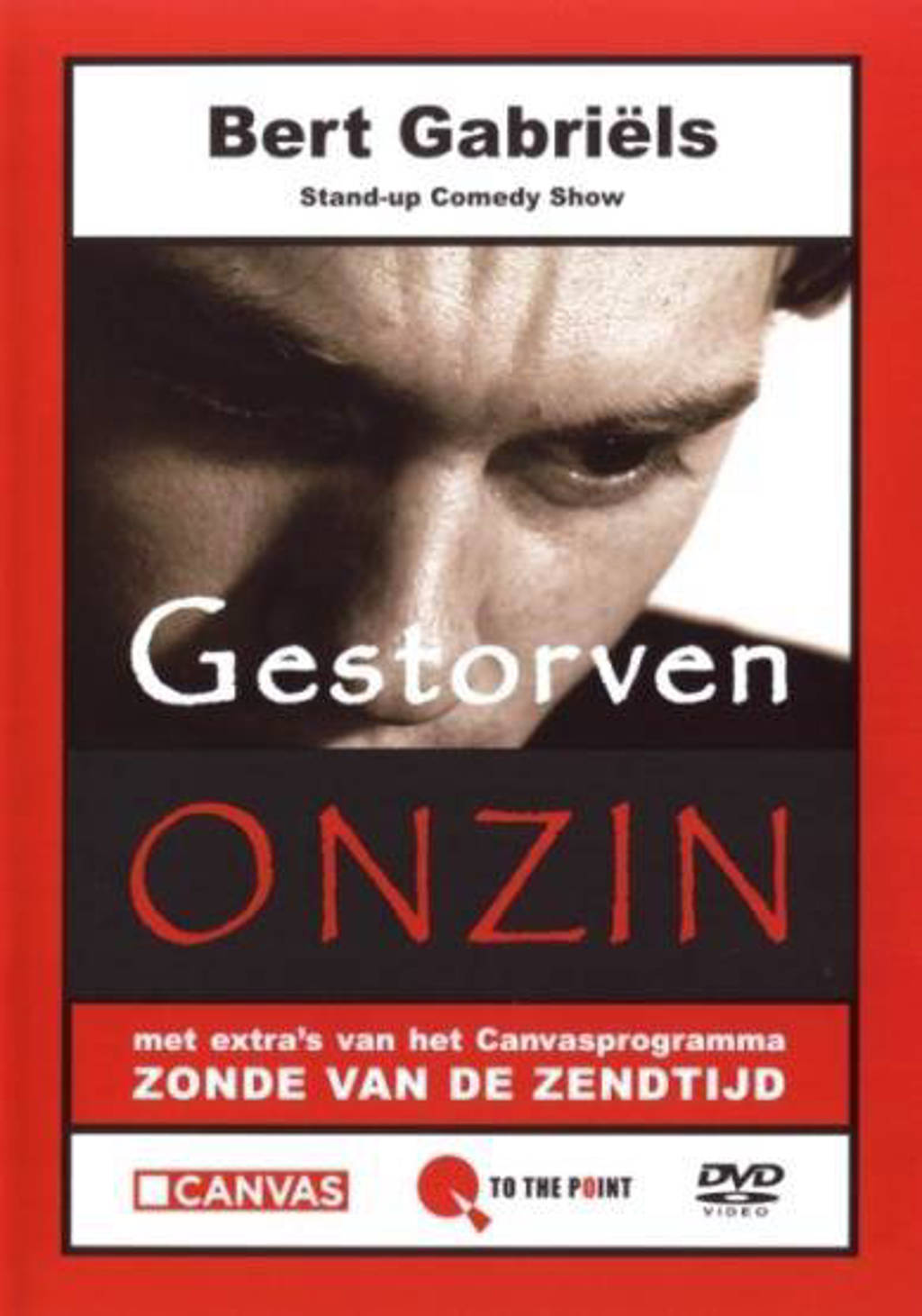 Bert Gabriels - Gestorven Onzin (DVD)