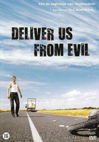 Deliver us from evil (DVD)