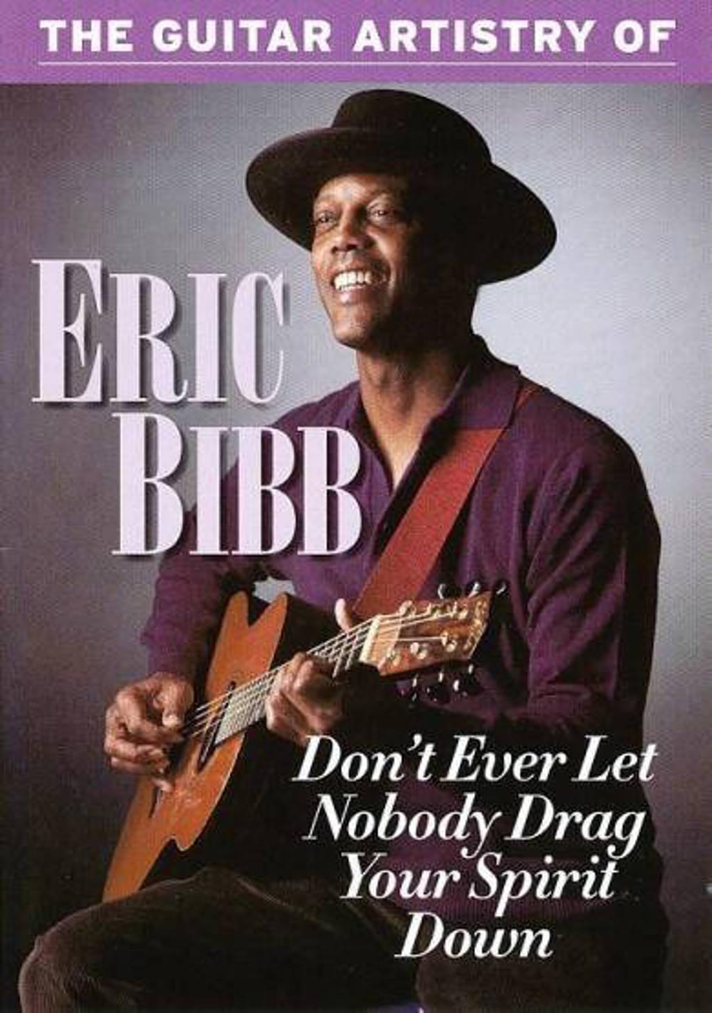 Eric Bibb - Don't Ever Let Nobody Drag Your Spi (DVD)