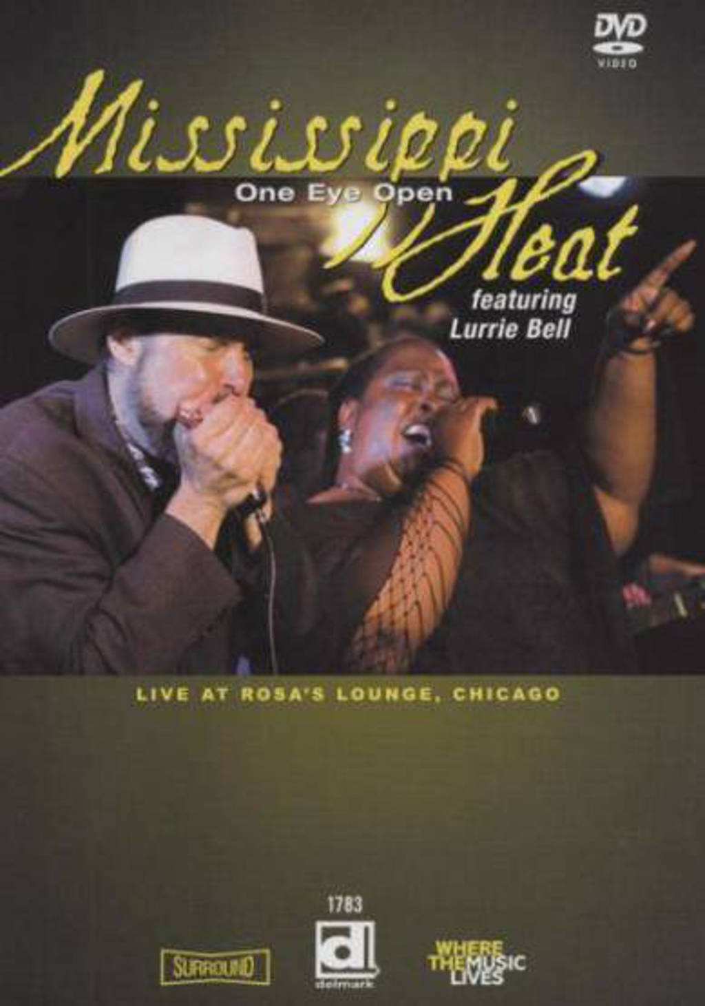 Mississippi Heat Feat. Lurrie Bell - One Eye Open. Live At Rosa's Lounge (DVD)