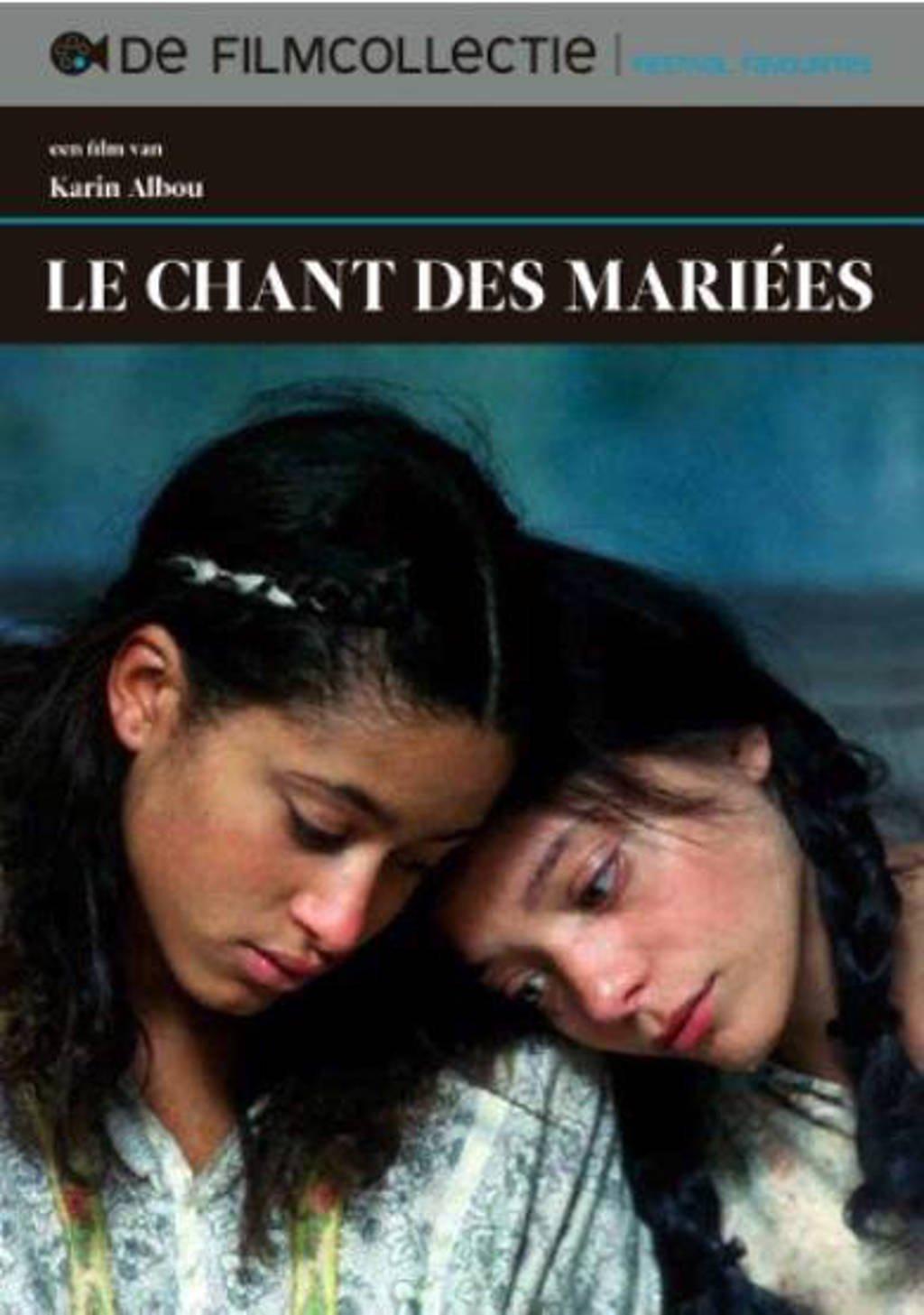 Le chant des mariees (DVD)