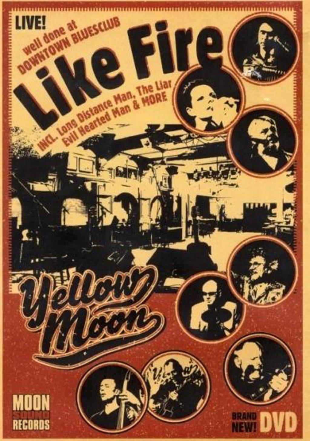 Yellow Moon - Like Fire (DVD)