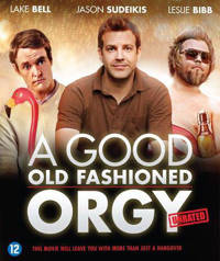 Good old fashioned orgy (Blu-ray)