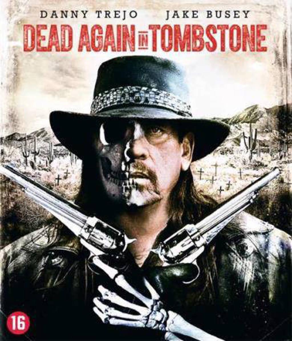 Dead again in Tombstone (Blu-ray)