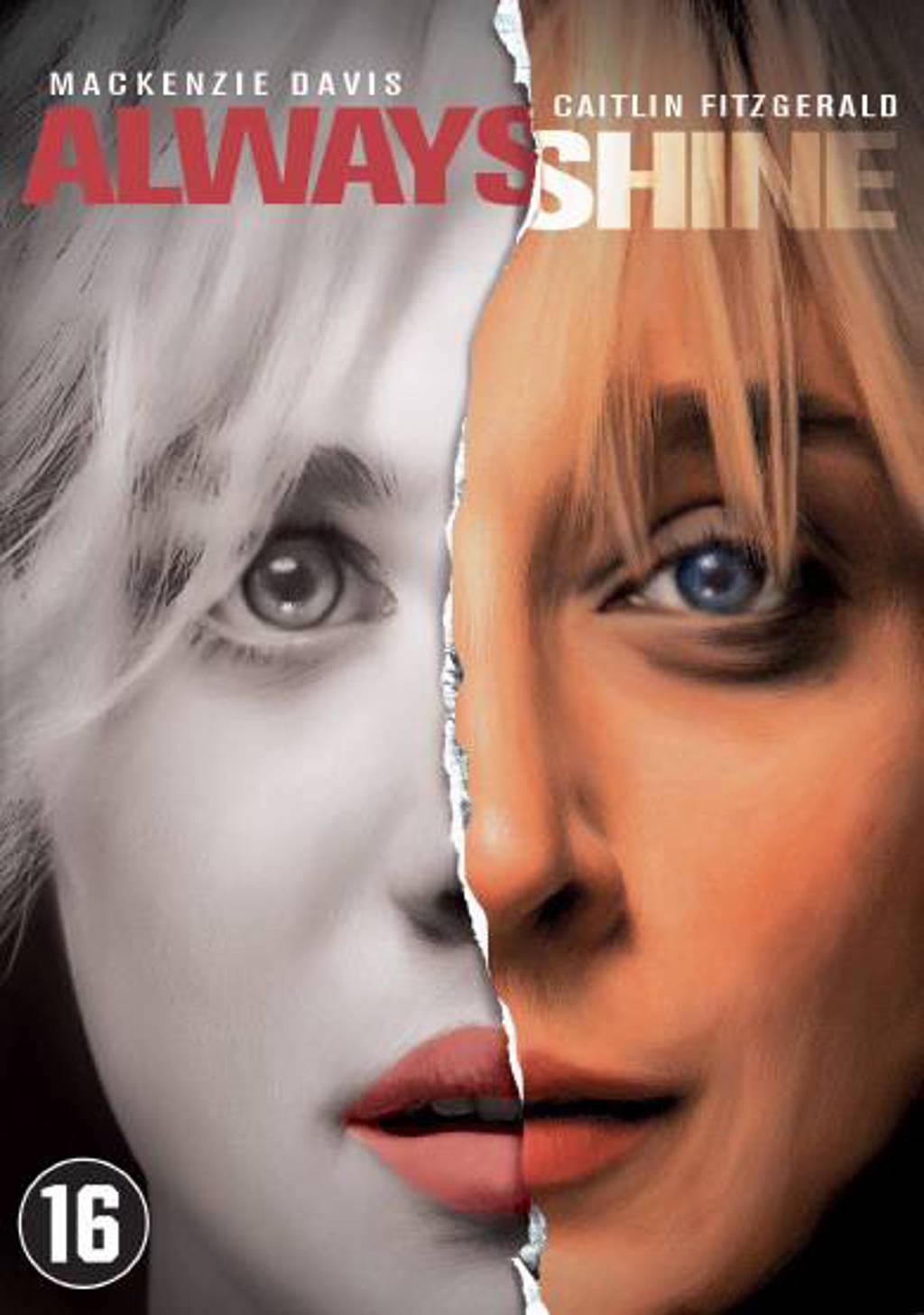 Always shine (DVD)