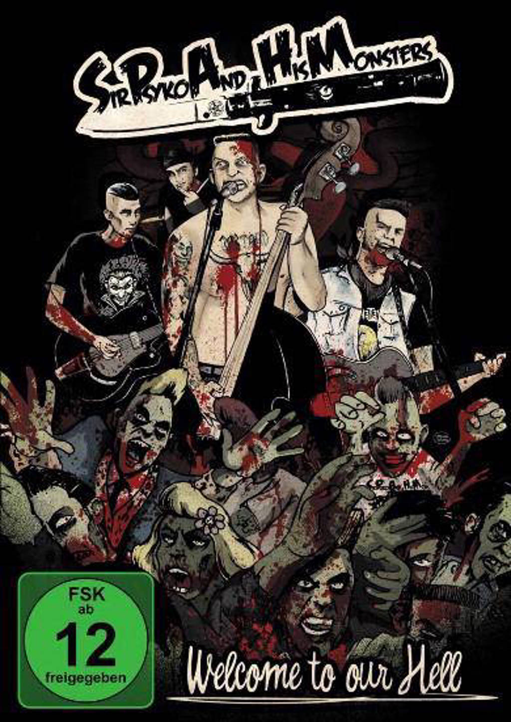 Sir Psyko And His Monsters - Welcome To Our Hell (DVD)