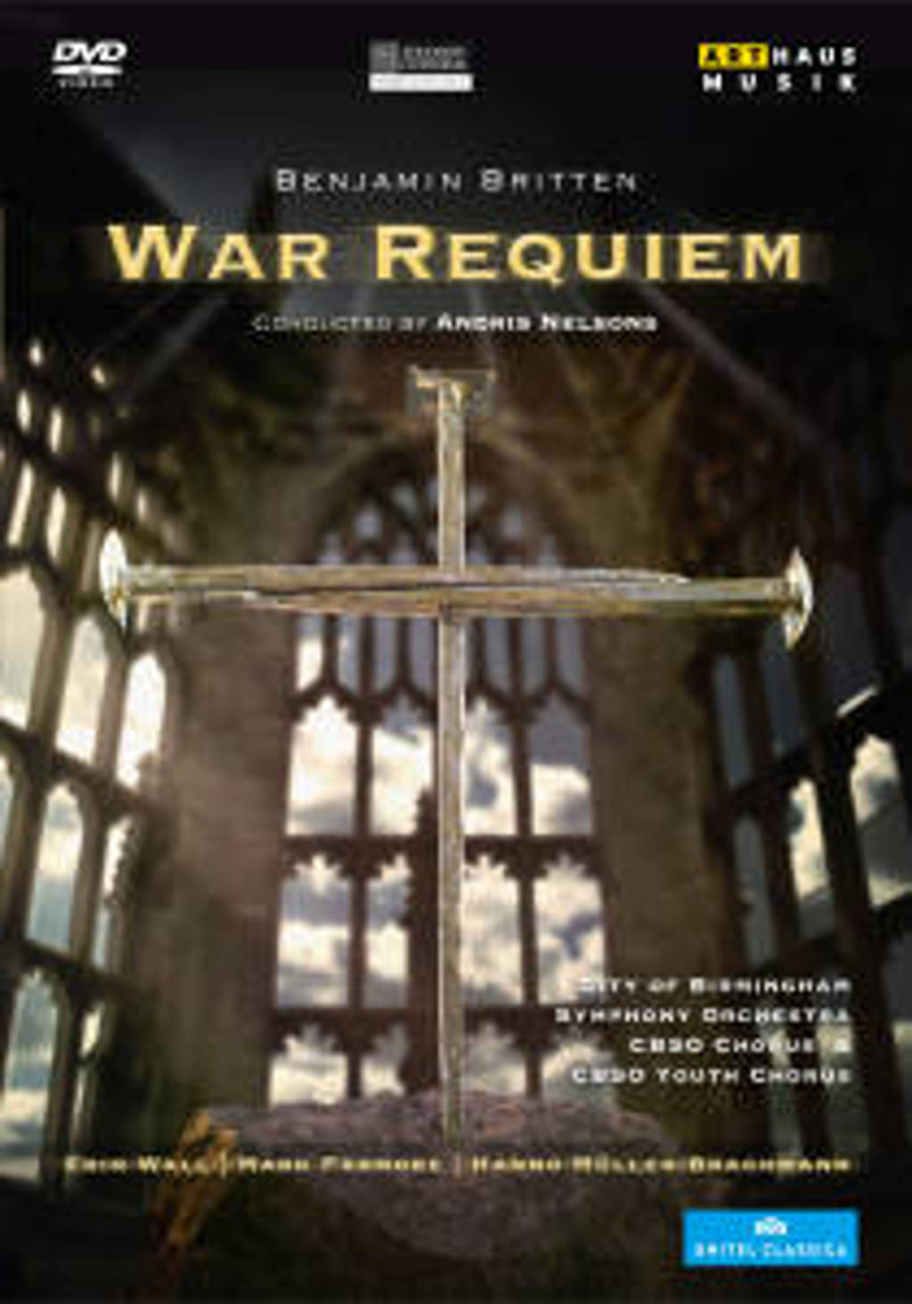 Wall,Padmore,Muller Brachmann - War Requiem, Coventry Cathedral 201 (DVD)