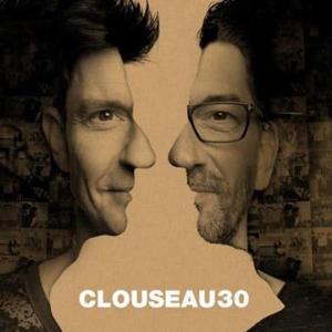 Clouseau - Clouseau30 (CD)