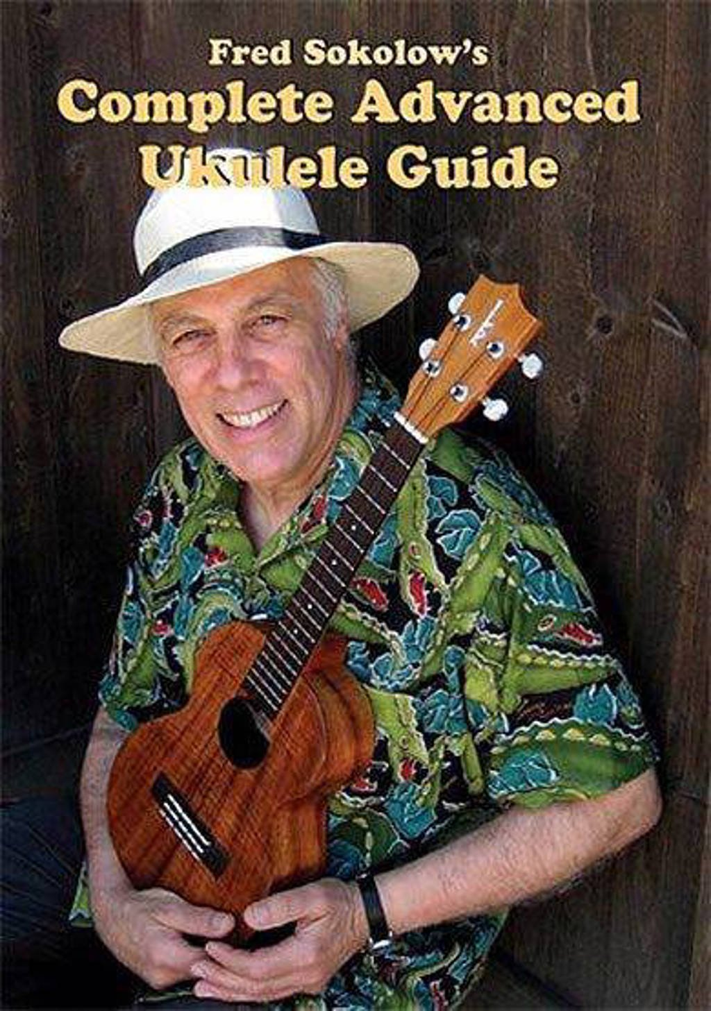 Fred Sokolow - Complete ukulele guide 3 (DVD)