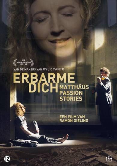 Erbarme dich - Matthäus Passion stories (DVD)