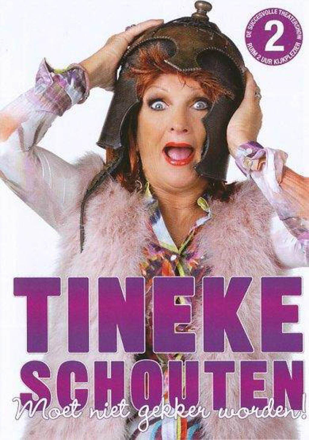 Tineke Schouten - Moet niet gekker worden (DVD)