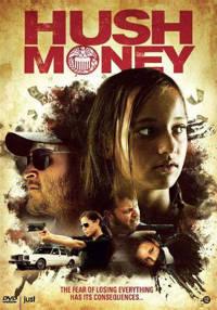 Hush money (DVD)