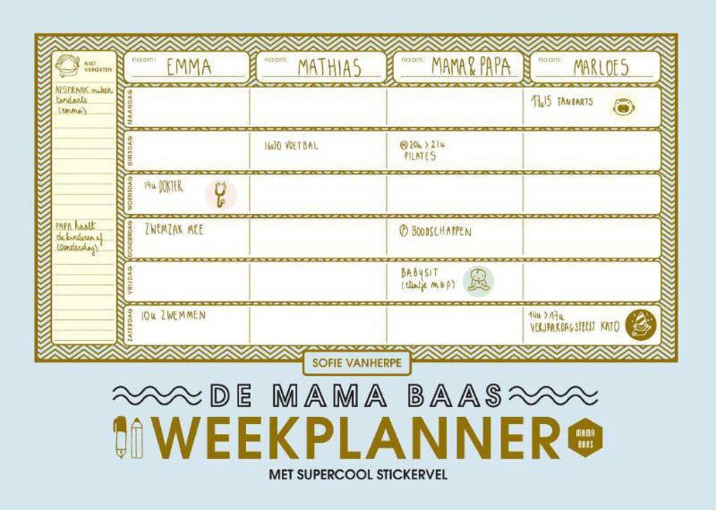 Mama Baas: De mama baas weekplanner - Sofie Vanherpe en Emma Thyssen