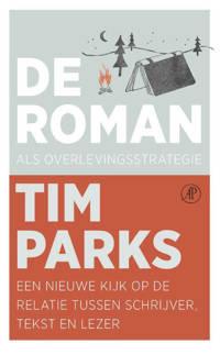 De roman als overlevingsstrategie - Tim Parks