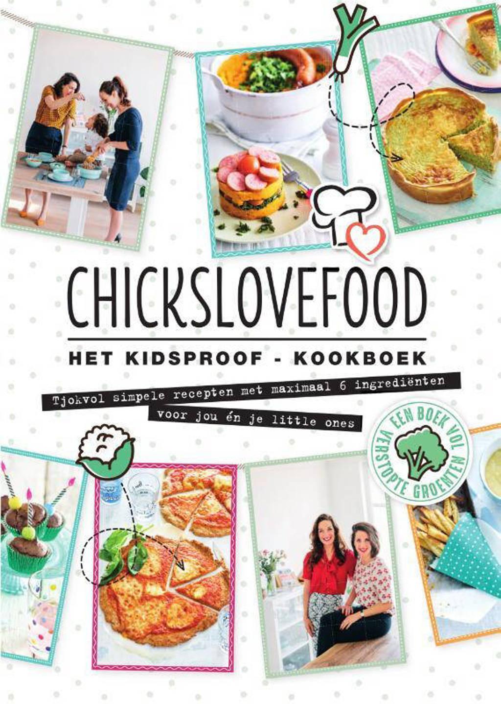 Chickslovefood Het kidsproof-kookboek - Elise Gruppen en Nina de Bruijn