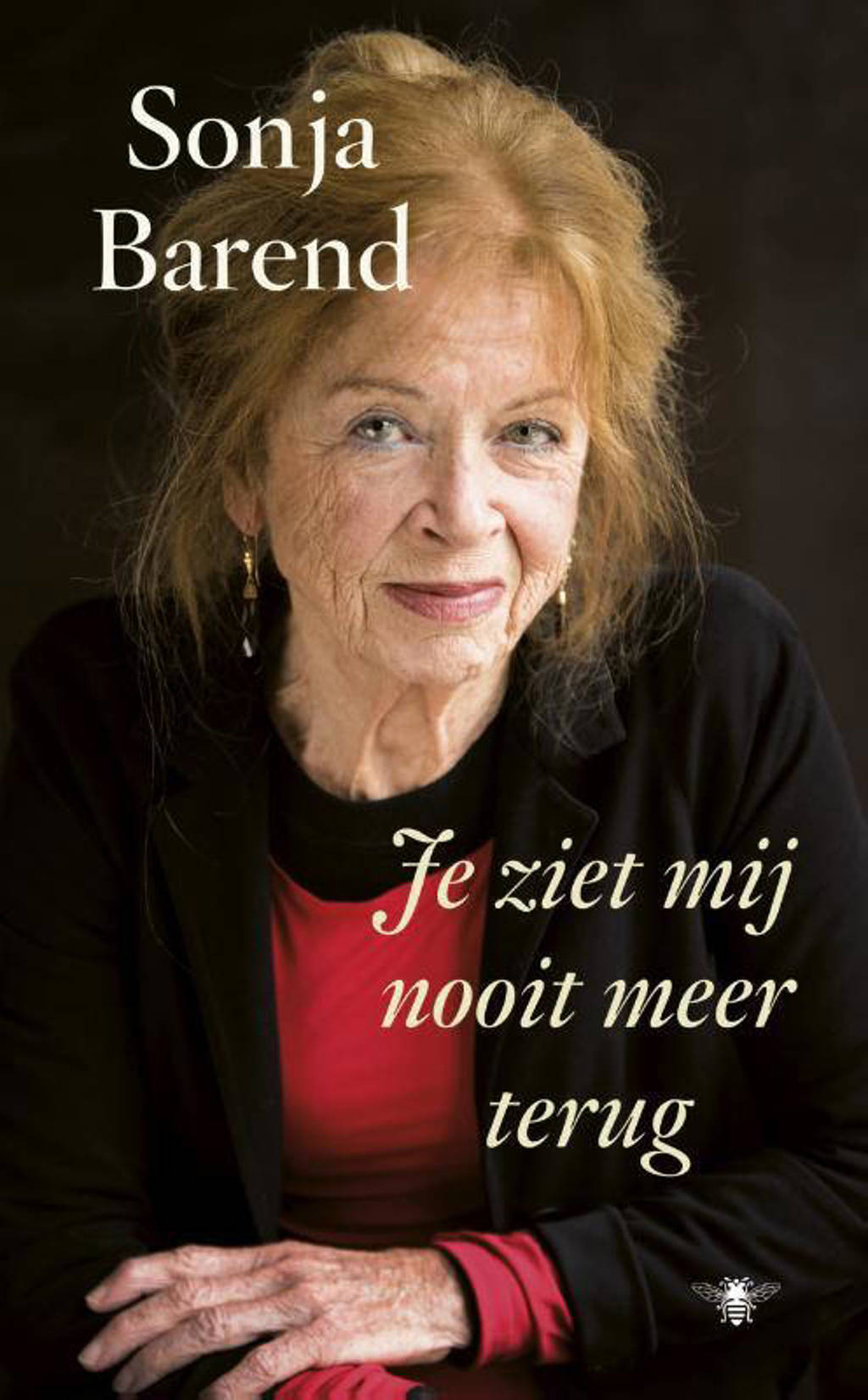 Je ziet mij nooit meer terug - Sonja Barend