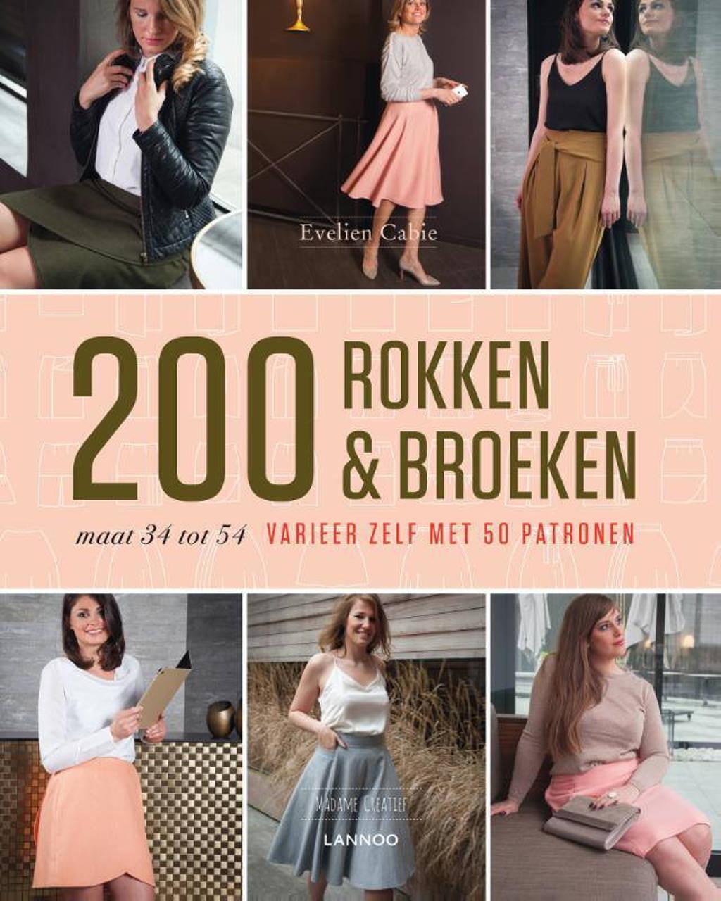 200 rokken & broeken - Evelien Cabie