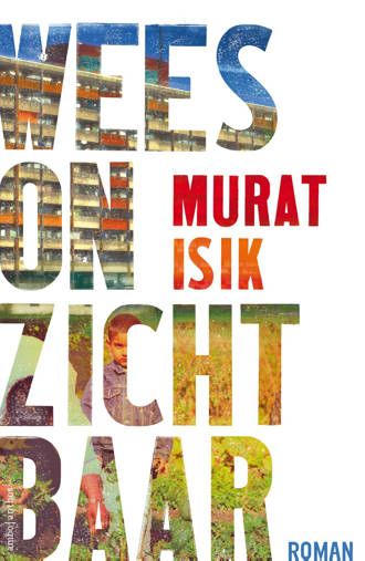 Wees onzichtbaar - Murat Isik