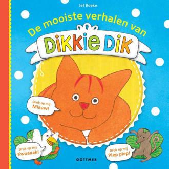 Dikkie Dik: De mooiste verhalen van Dikkie Dik - Jet Boeke