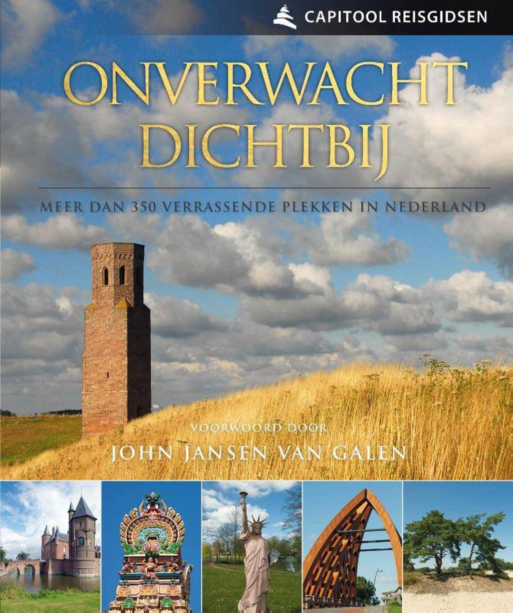 Capitool reisgidsen: Onverwacht dichtbij - Travelingo, Marja Kerst en Pim Verver