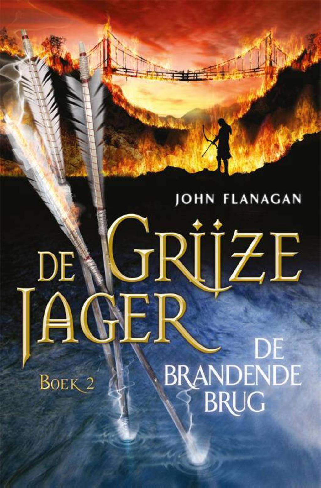 De Grijze Jager: De brandende brug - John Flanagan