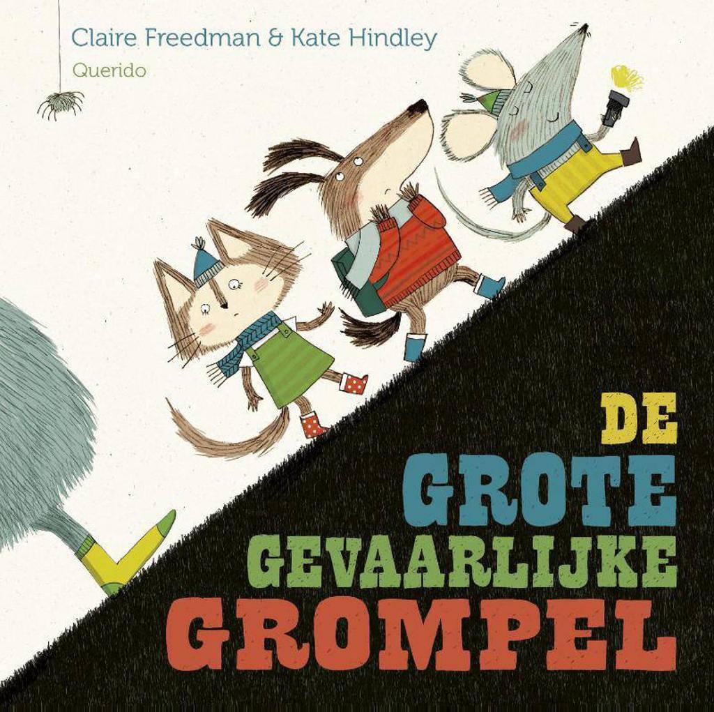 De grote gevaarlijke Grompel - Claire Freedman