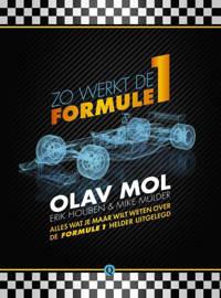 Zo werkt de Formule 1 - Olav Mol, Erik Houben en Mike Mulder