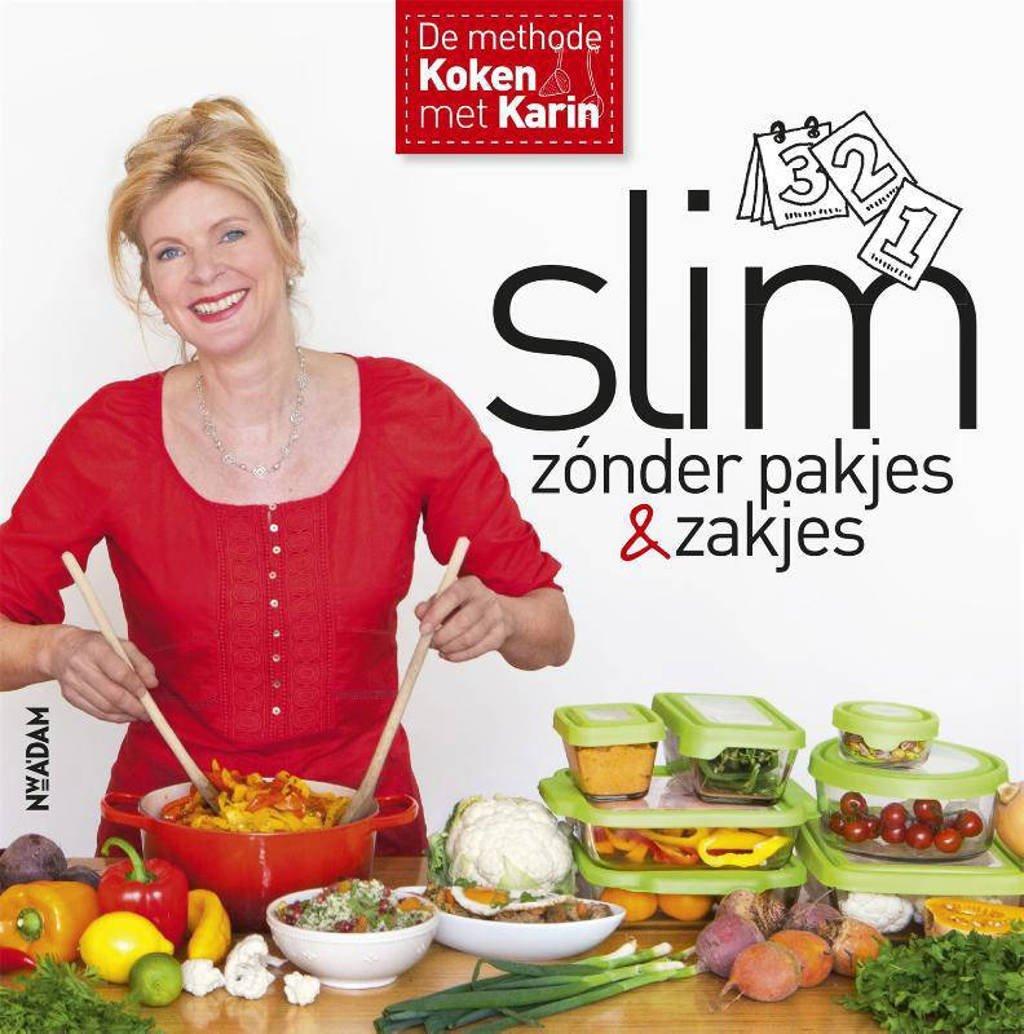 Slim zónder pakjes & zakjes - Karin Luiten