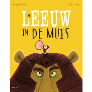 De leeuw in de muis - Rachel Bright