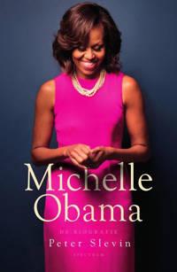 Michelle Obama - Peter Slevin