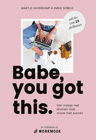 Babe, you got this - Emilie Sobels en Martje Haverkamp