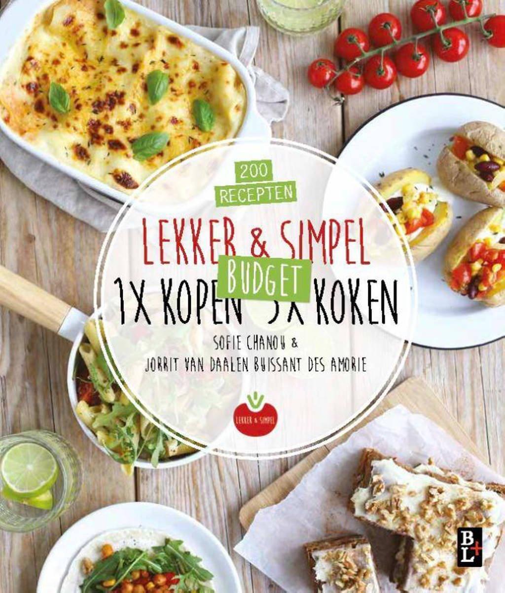 Lekker & Simpel. 1x kopen 5x koken - Sofie Chanou en Jorrit van Daalen Buissant Des Amorie