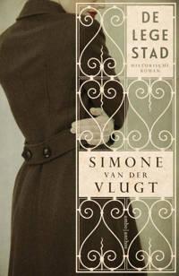 De lege stad - Simone van der Vlugt