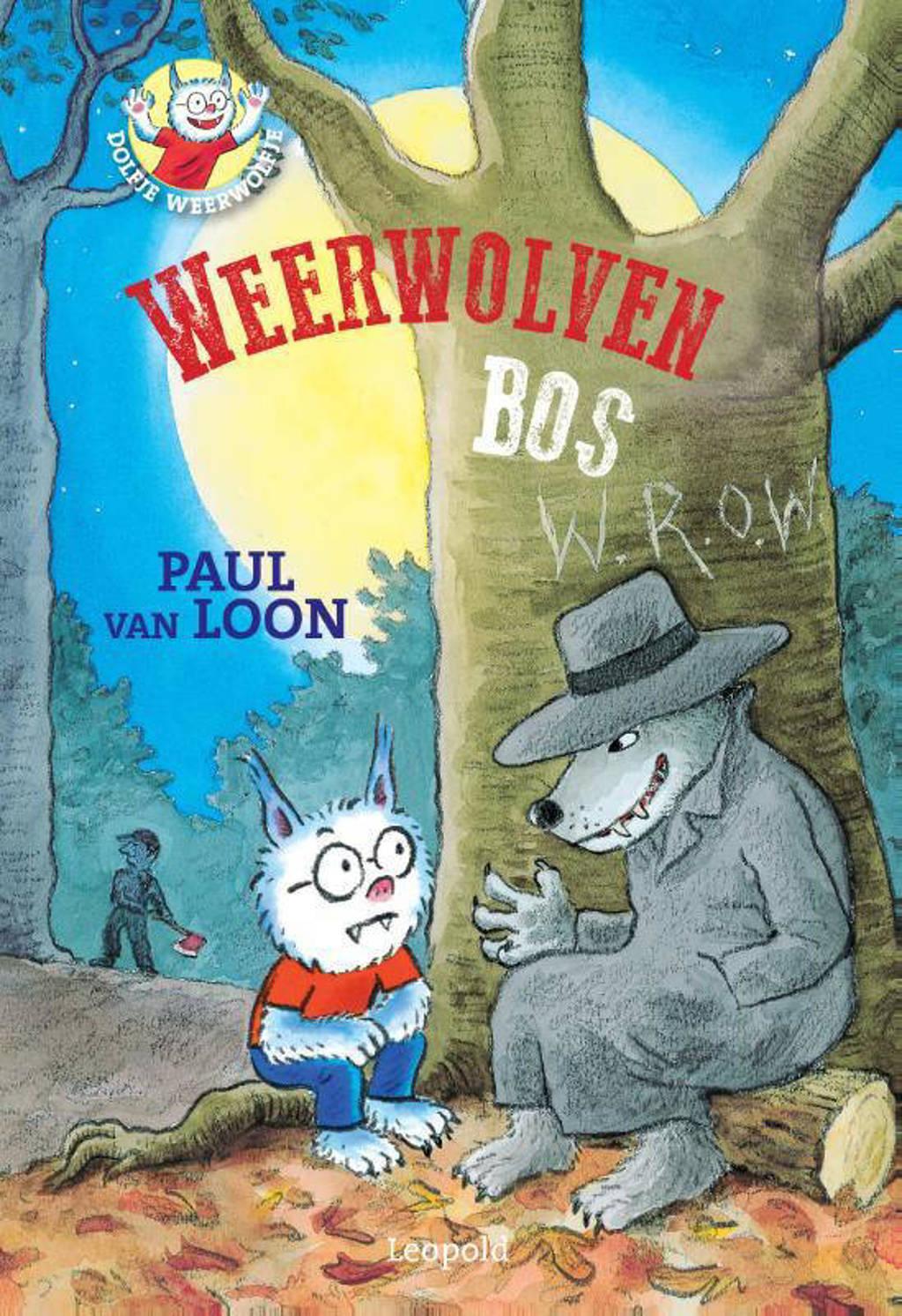 Dolfje Weerwolfje: Weerwolvenbos - Paul van Loon