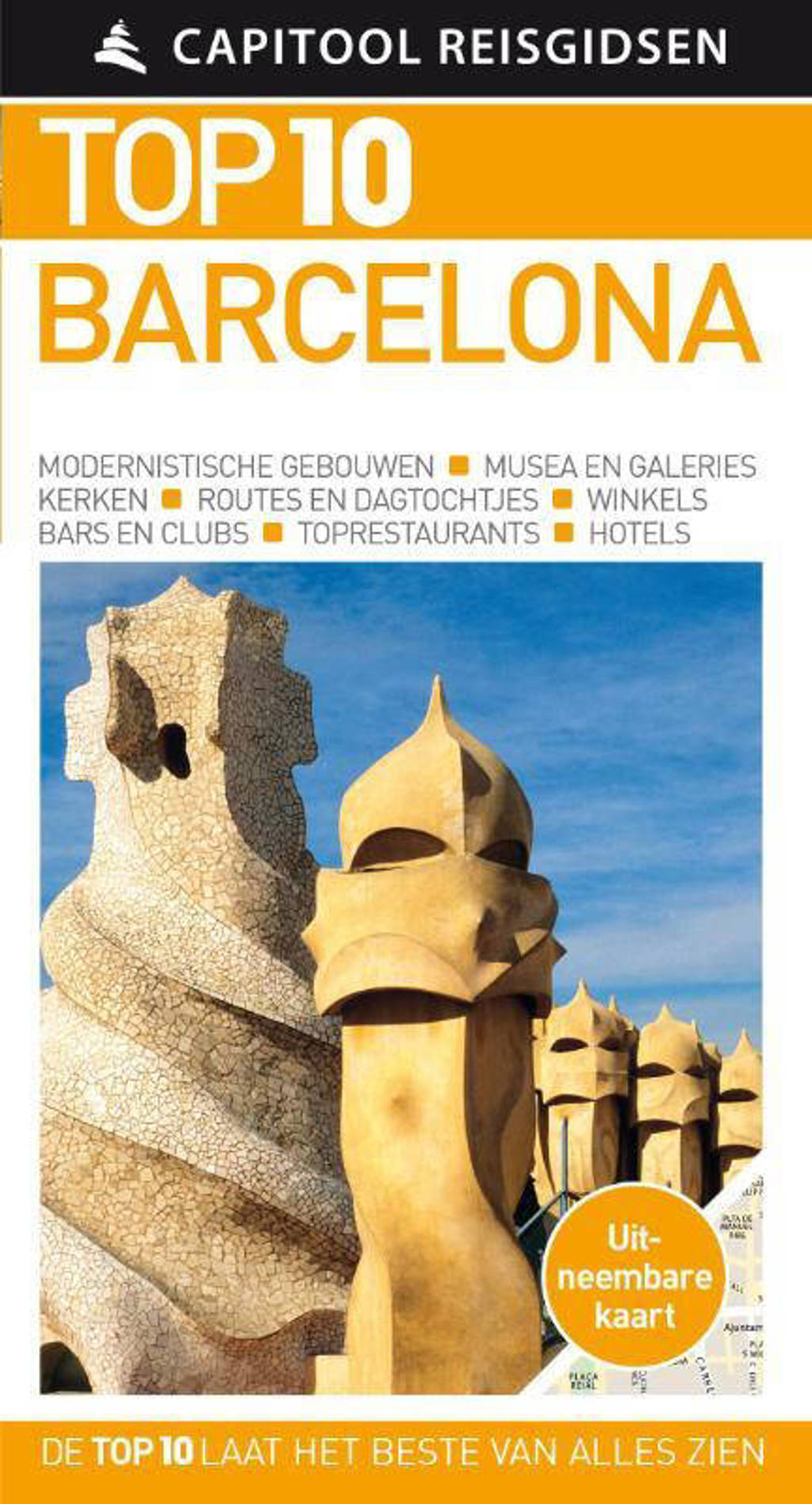 Capitool Reisgidsen Top 10: Barcelona - Capitool, Annelise Sorensen en Ryan Chandler