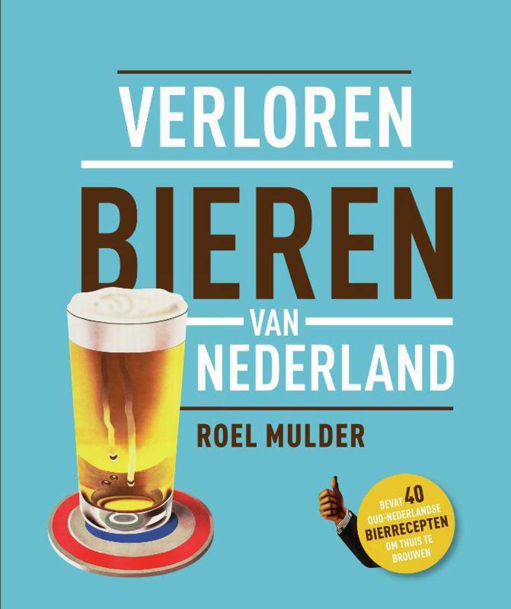 Verloren bieren van Nederland - Roel Mulder